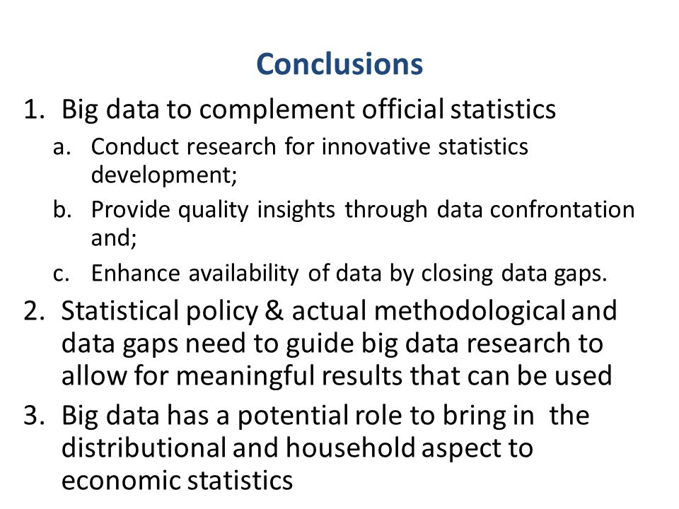 Conclusions Big data to complement official statistics