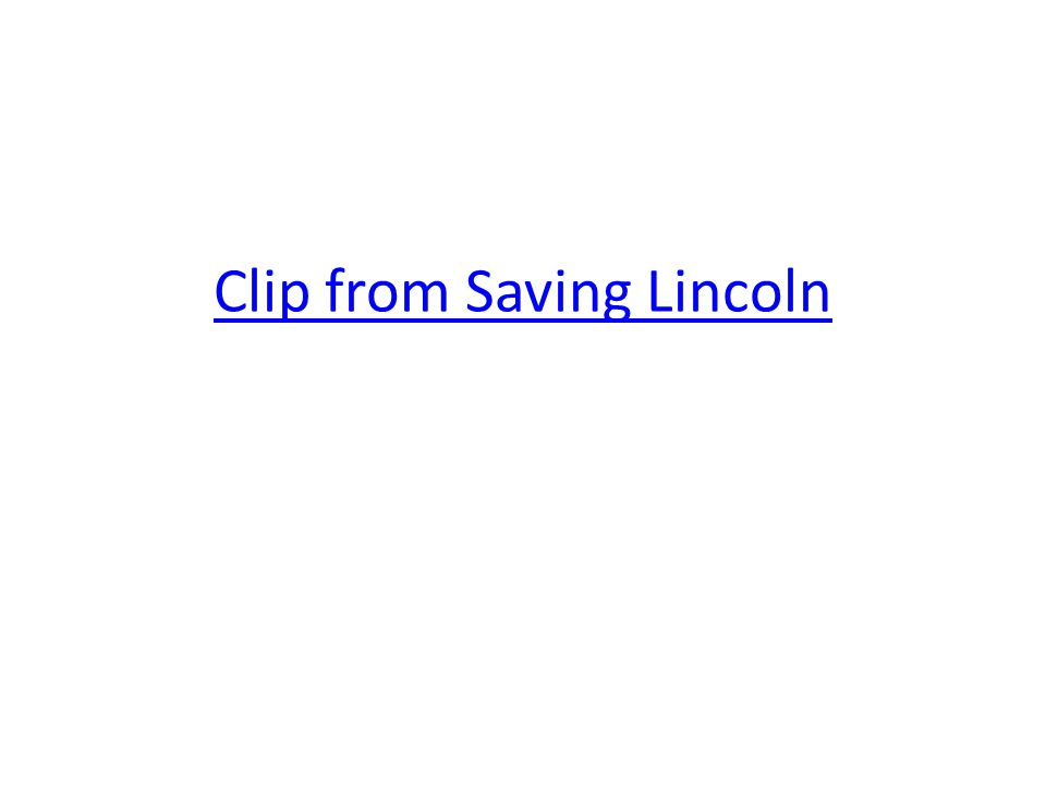 Clip from Saving Lincoln