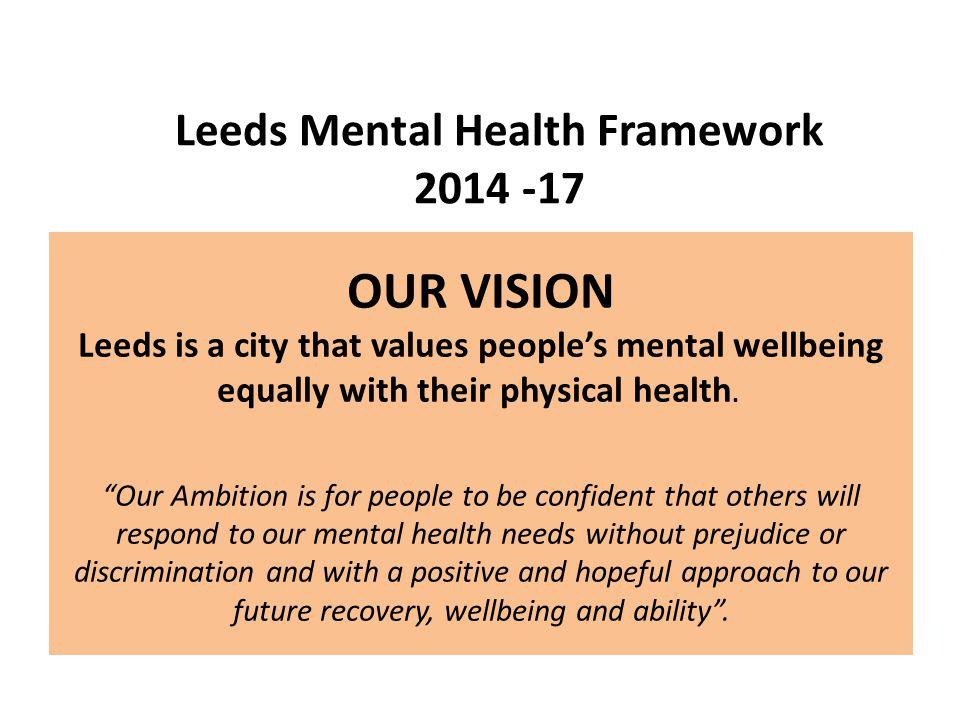 Leeds Mental Health Framework 2014 -17