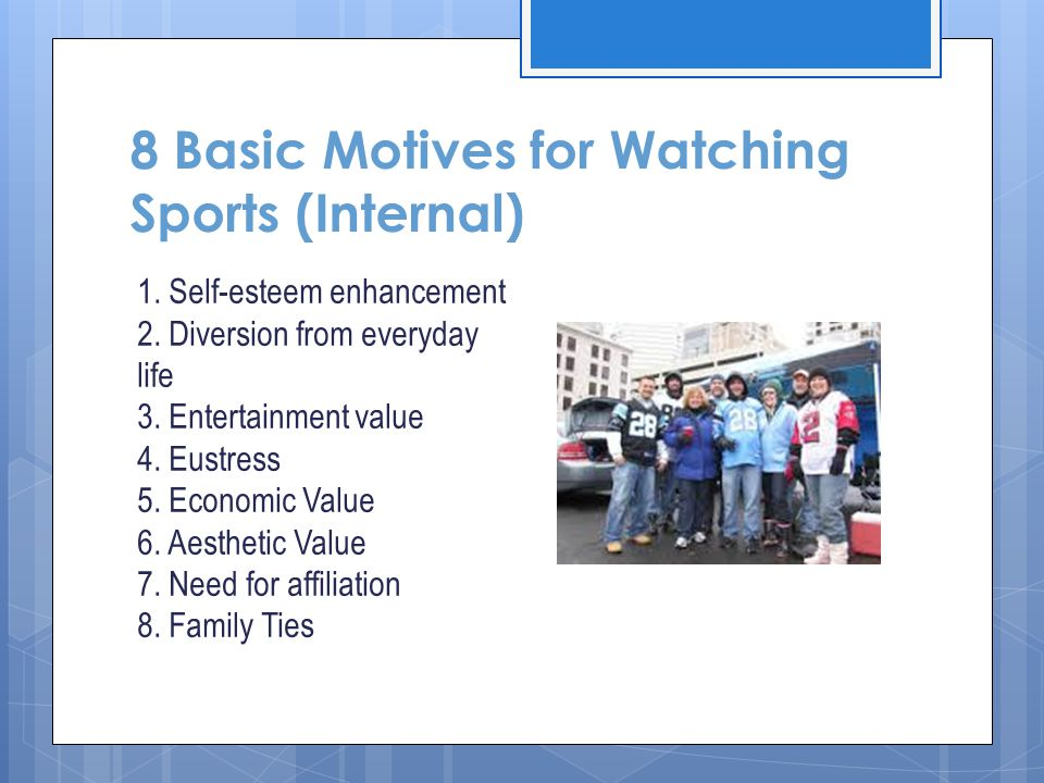 8 Basic Motives for Watching Sports (Internal)
