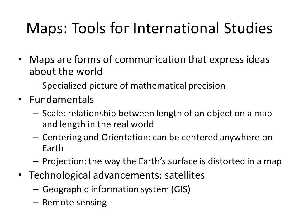Maps: Tools for International Studies