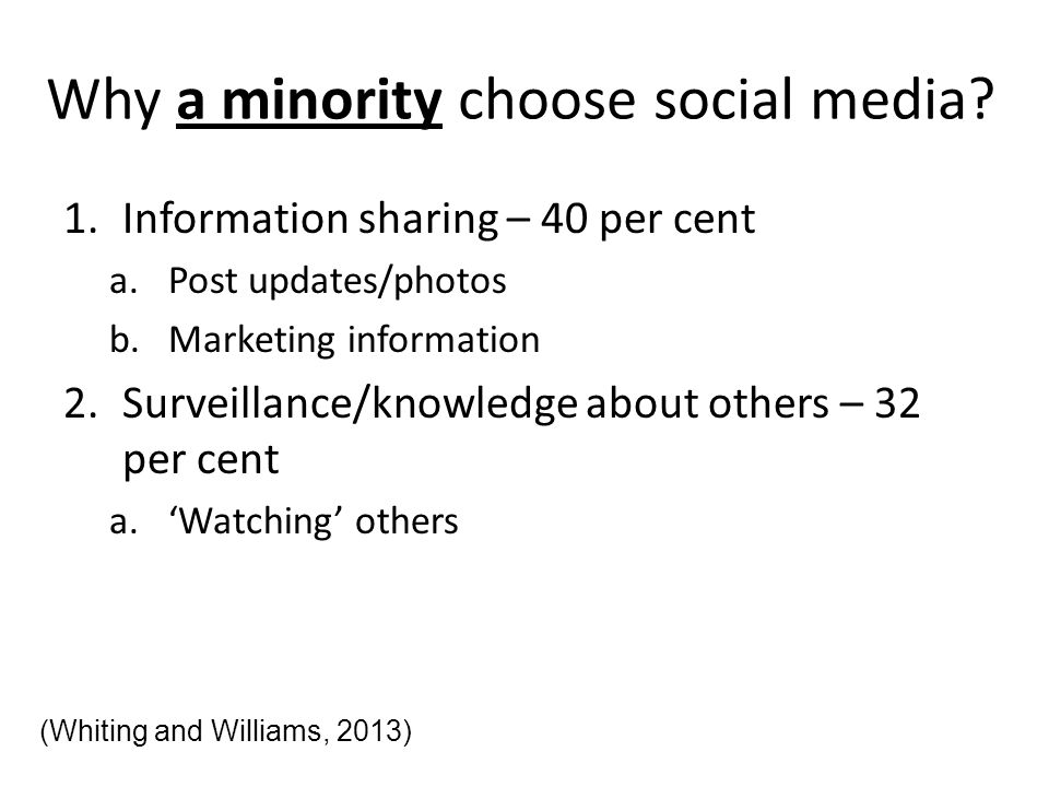 Why a minority choose social media