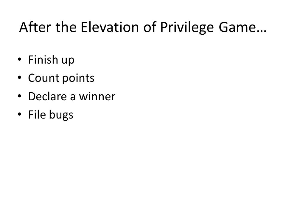 After the Elevation of Privilege Game…