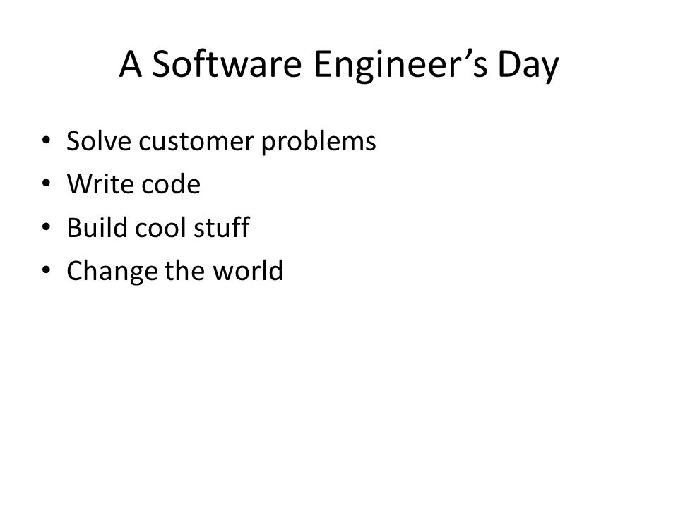 A Software Engineer's Day