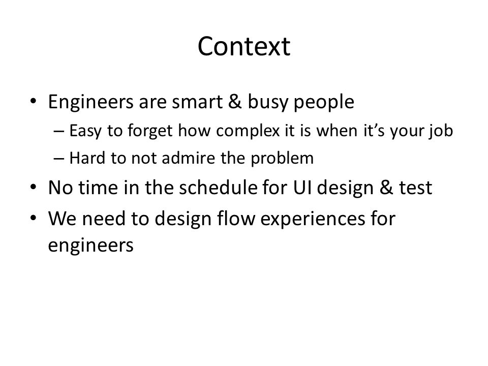 Context Engineers are smart & busy people