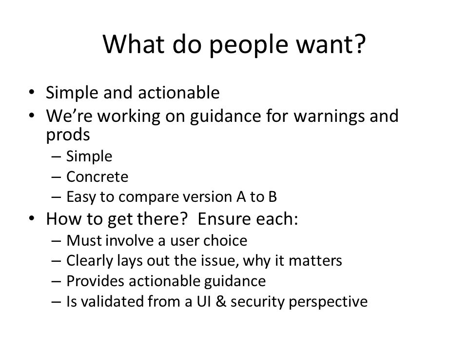 What do people want Simple and actionable