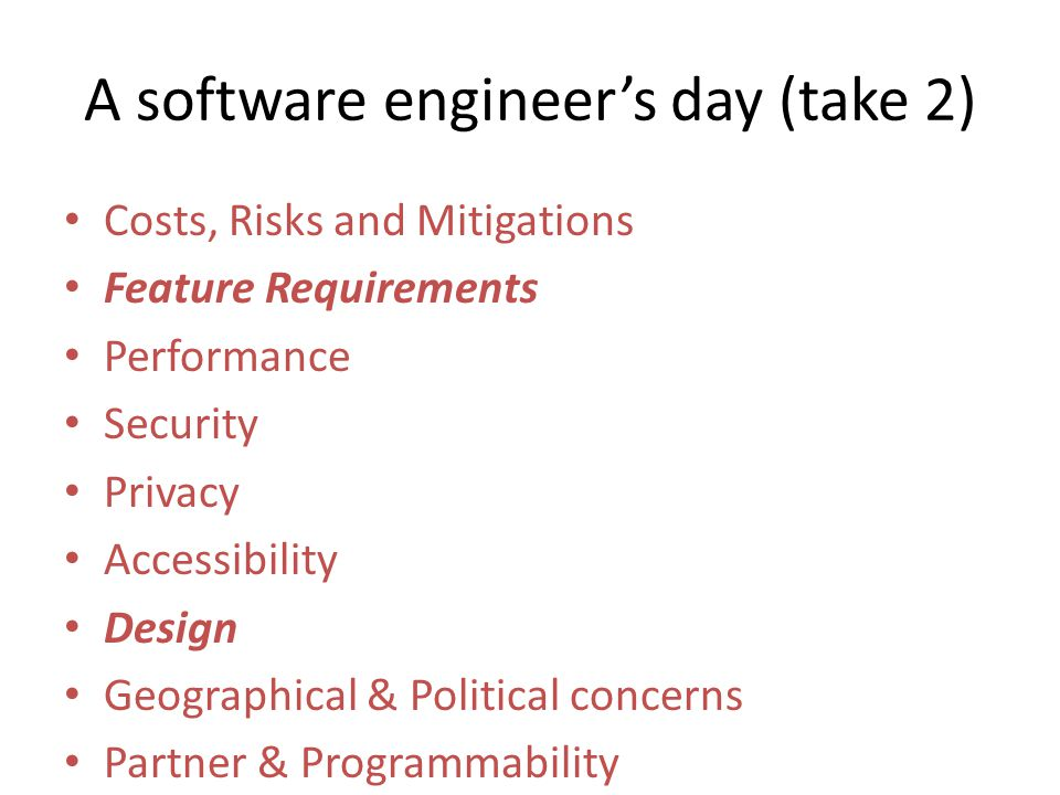 A software engineer's day (take 2)