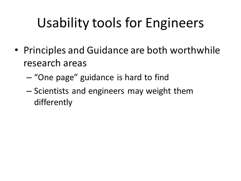 Usability tools for Engineers