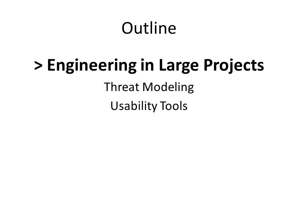 > Engineering in Large Projects
