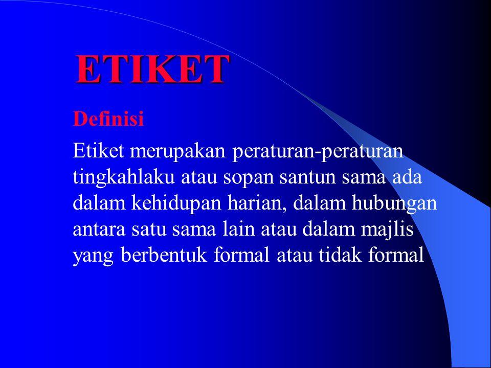 ETIKET Definisi.