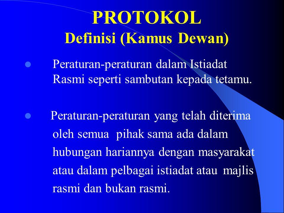 PROTOKOL Definisi (Kamus Dewan)