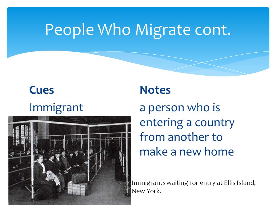 People Who Migrate cont.
