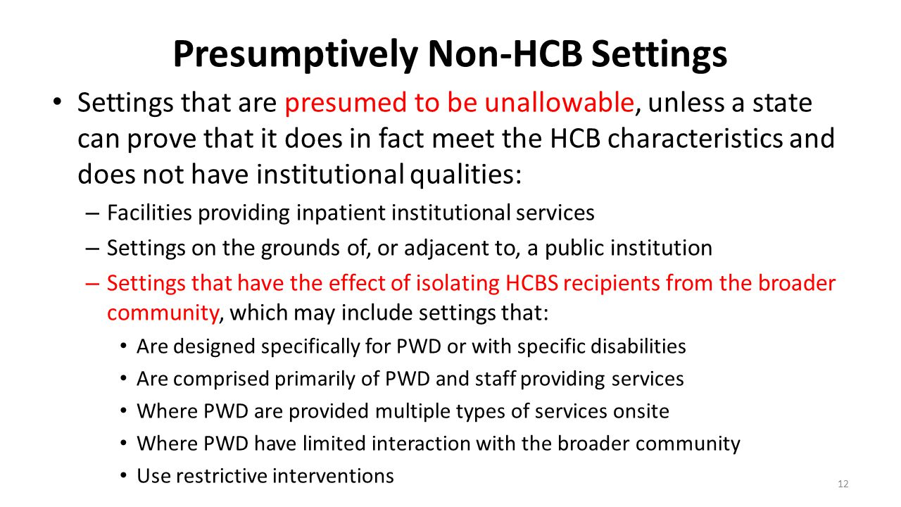 Presumptively Non-HCB Settings