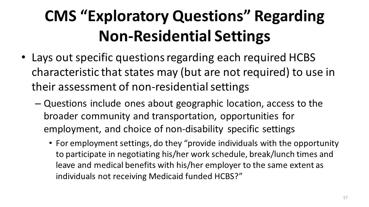CMS Exploratory Questions Regarding Non-Residential Settings