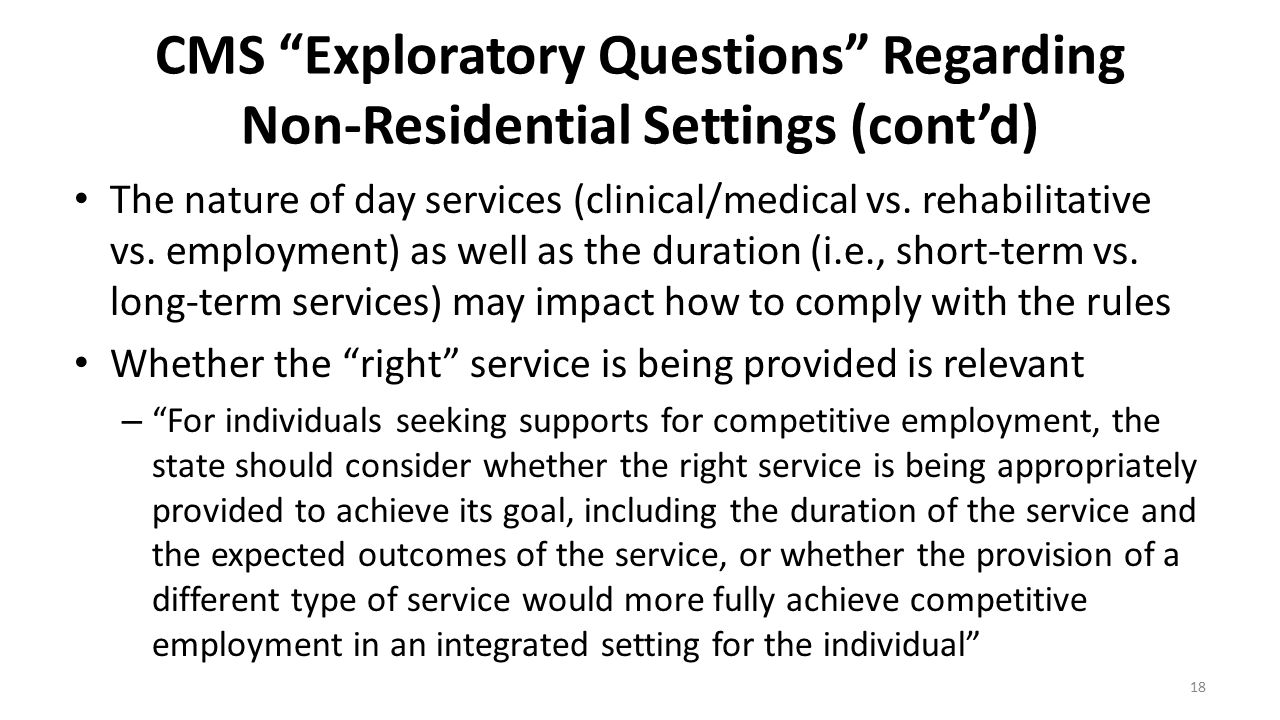 CMS Exploratory Questions Regarding Non-Residential Settings (cont'd)