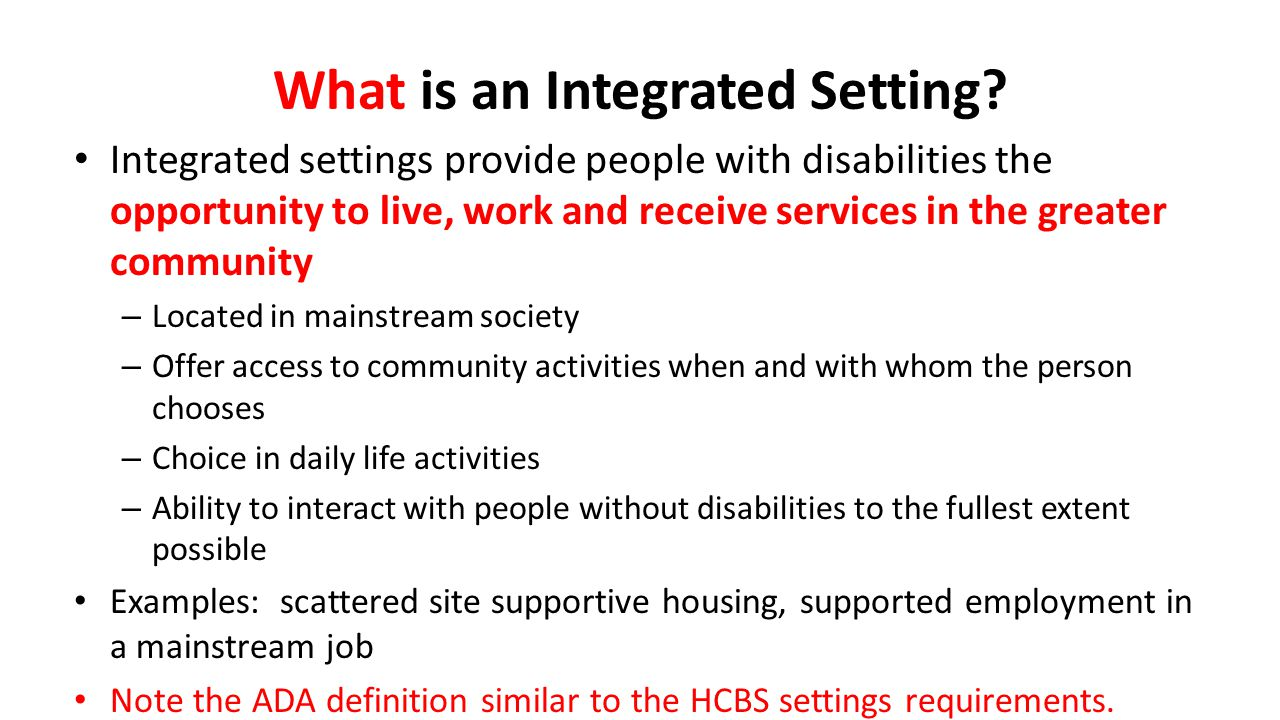What is an Integrated Setting