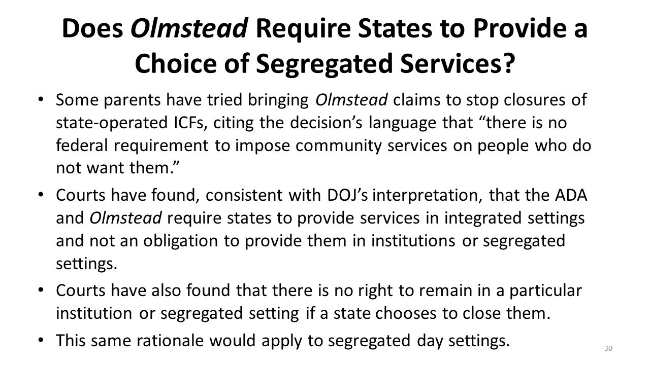 Does Olmstead Require States to Provide a Choice of Segregated Services