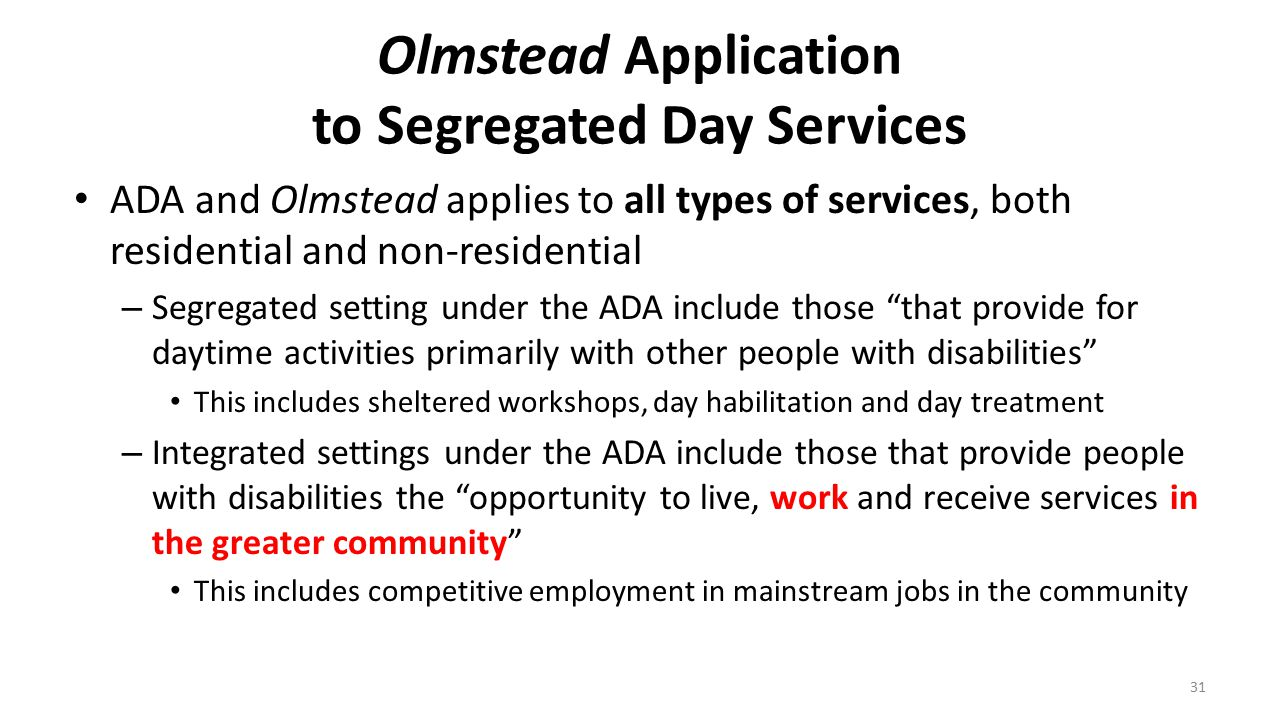 Olmstead Application to Segregated Day Services