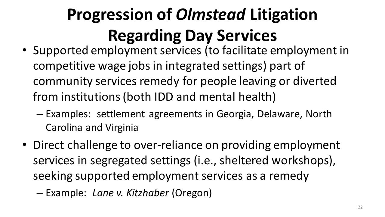 Progression of Olmstead Litigation Regarding Day Services