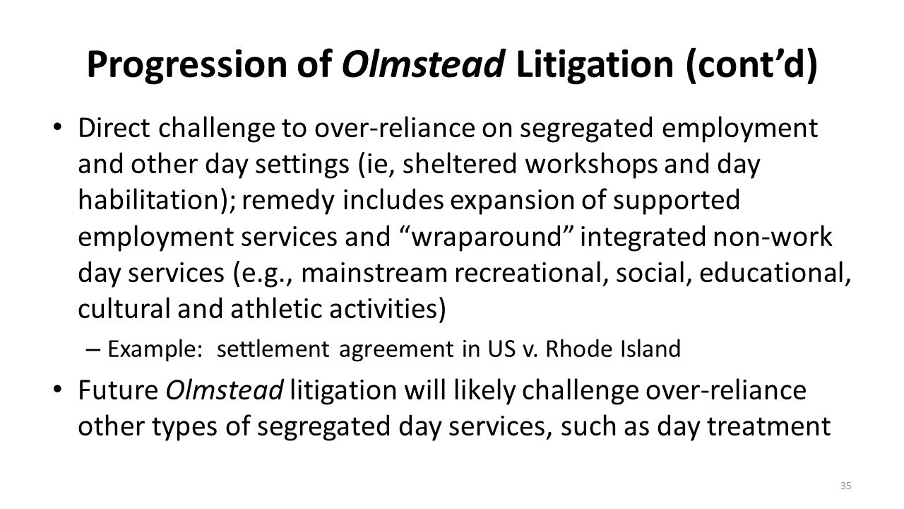 Progression of Olmstead Litigation (cont'd)
