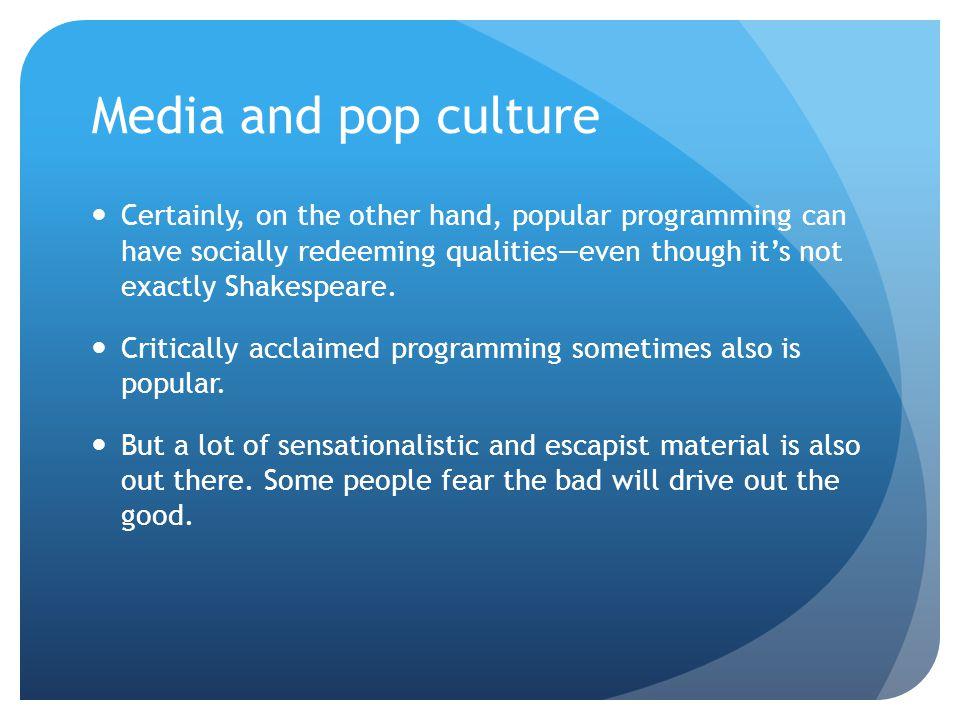 Media and pop culture