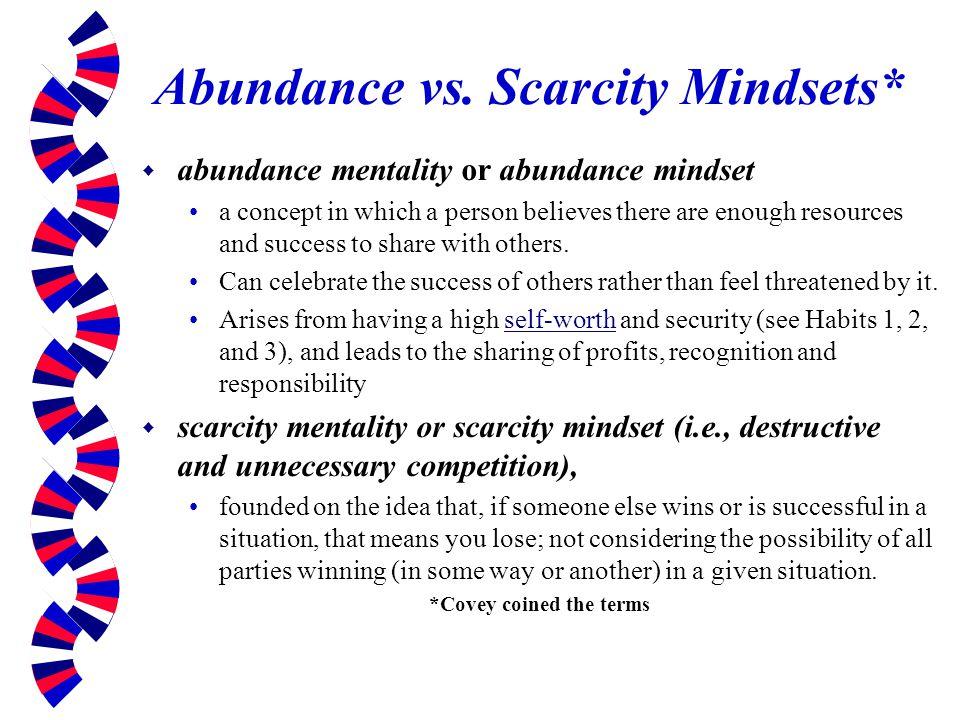 Abundance vs. Scarcity Mindsets*