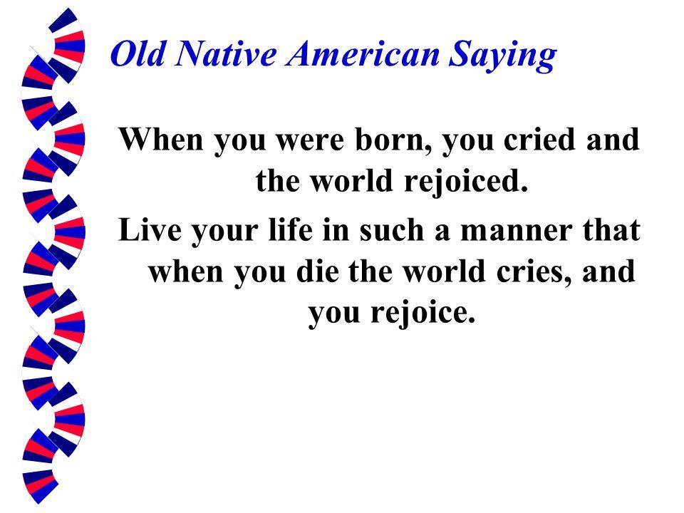 Old Native American Saying