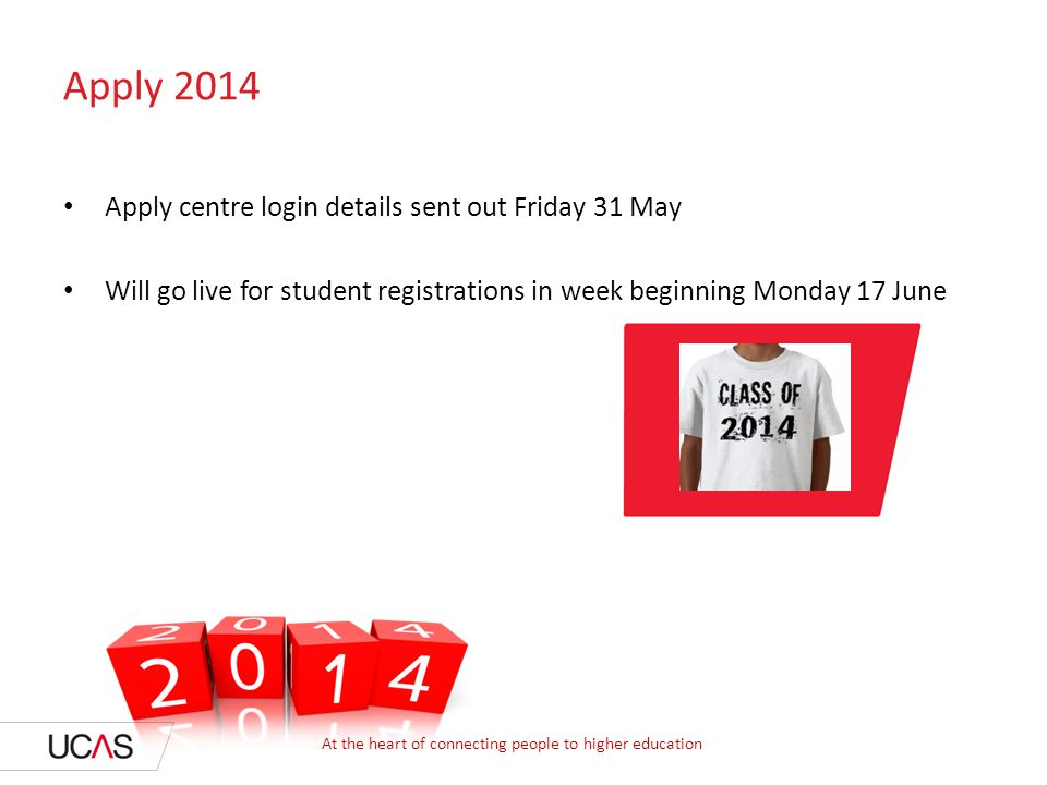 Apply 2014 Apply centre login details sent out Friday 31 May