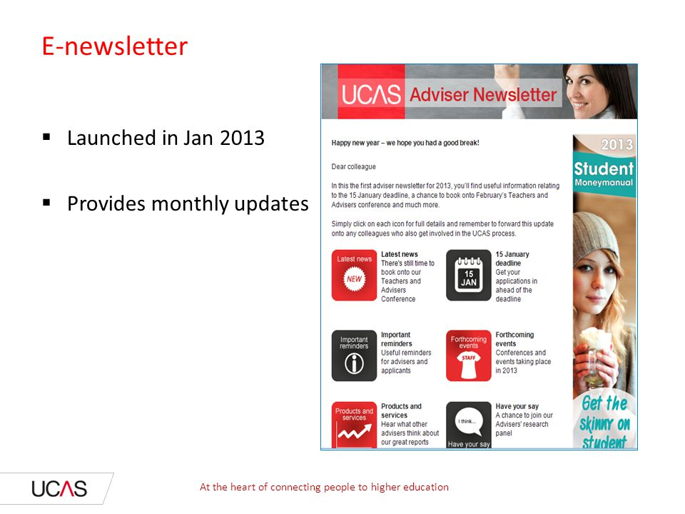 E-newsletter Launched in Jan 2013 Provides monthly updates