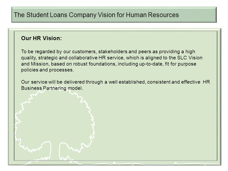 The Student Loans Company Vision for Human Resources