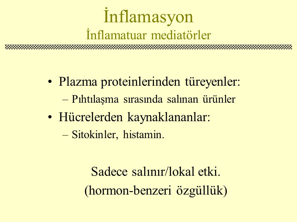 İnflamasyon İnflamatuar mediatörler