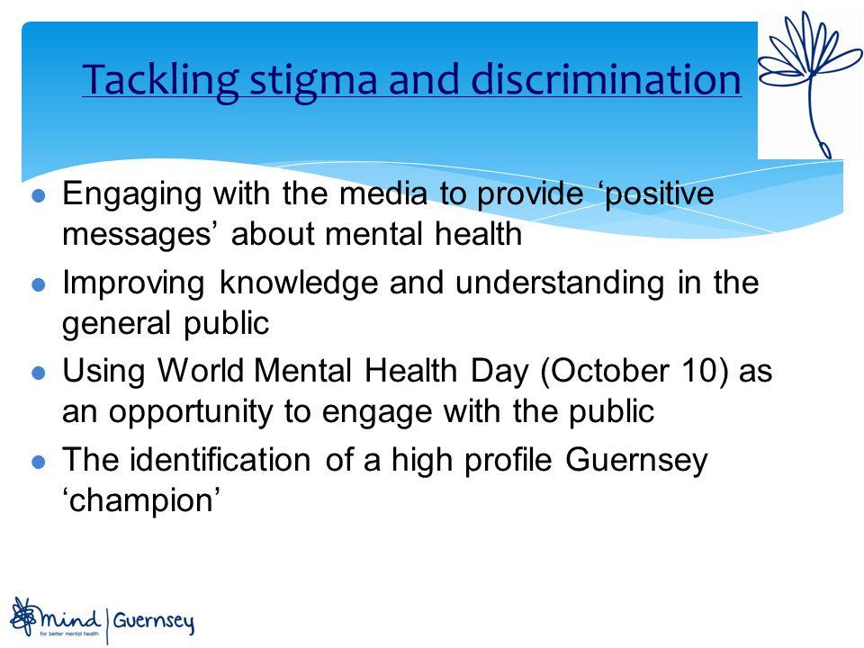 Tackling stigma and discrimination