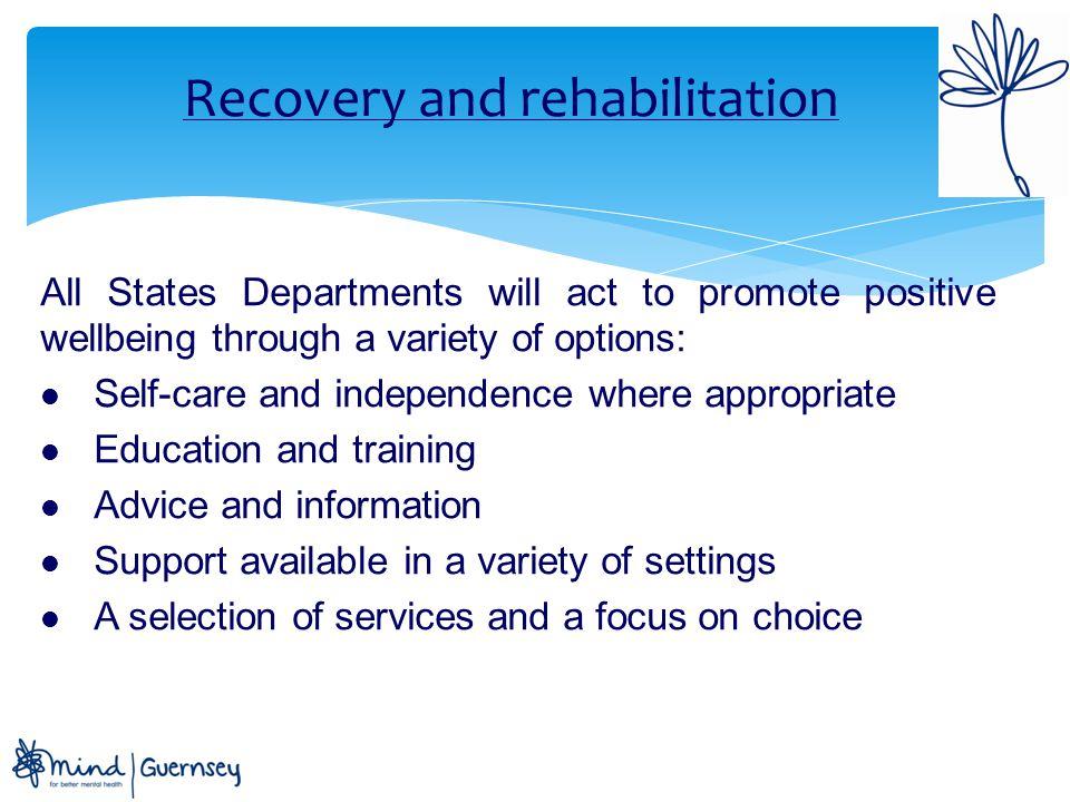 Recovery and rehabilitation