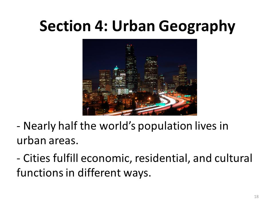 Section 4: Urban Geography