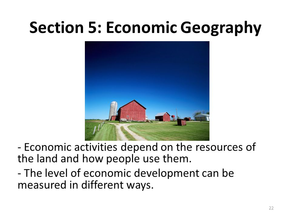 Section 5: Economic Geography