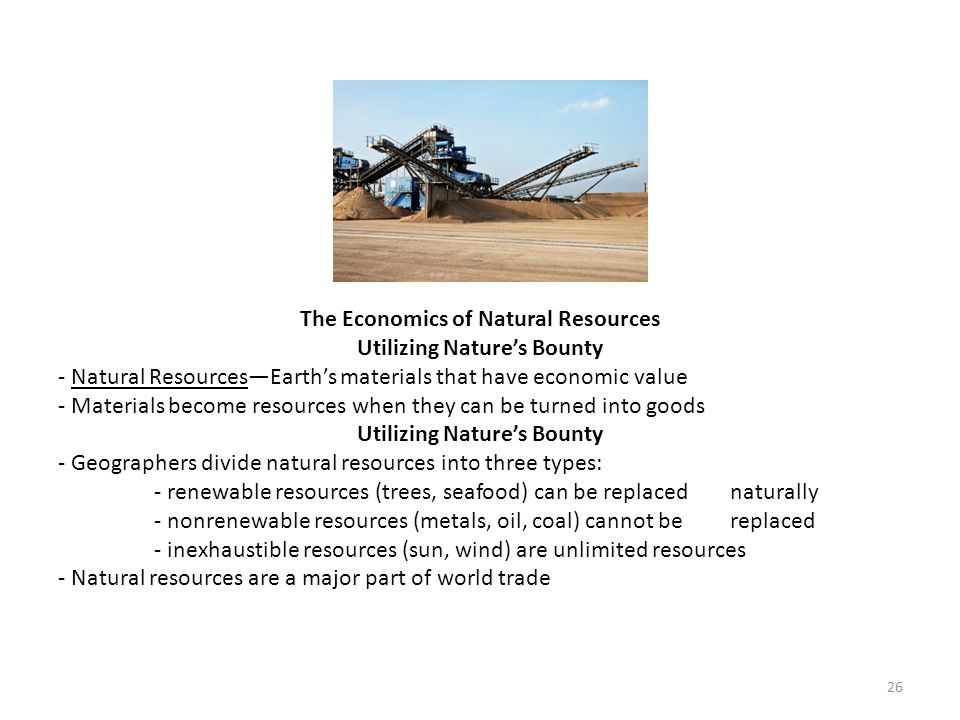 The Economics of Natural Resources Utilizing Nature's Bounty