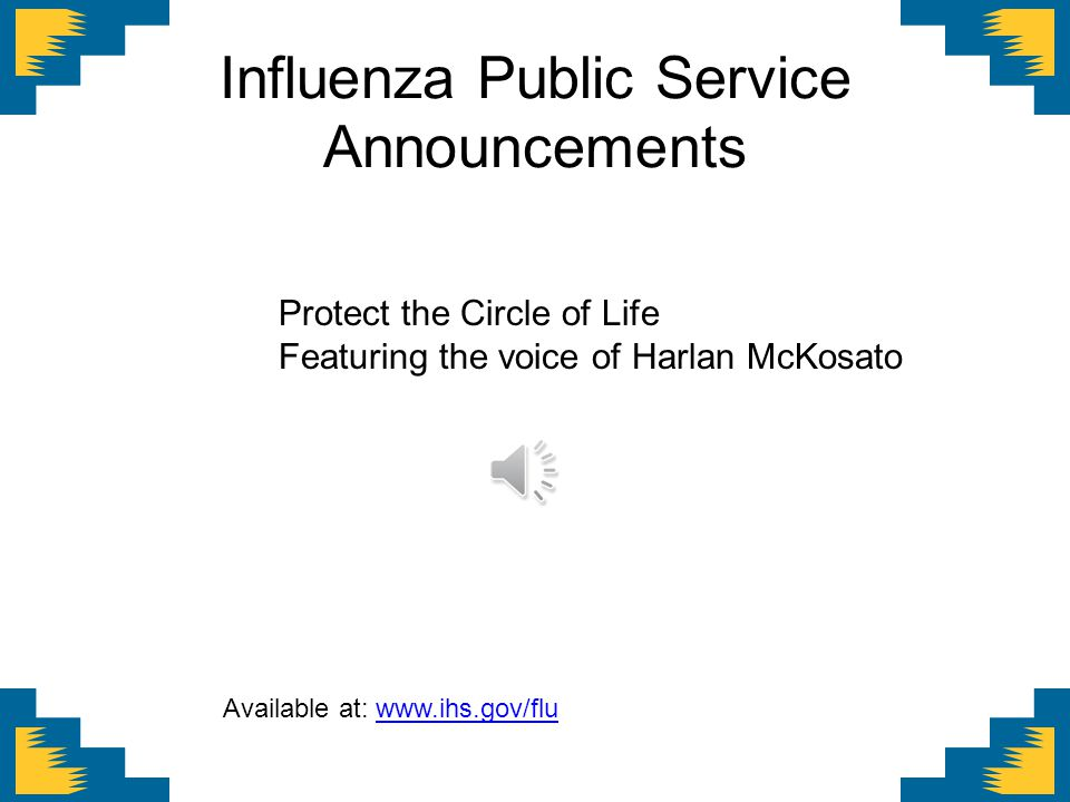 Influenza Public Service Announcements