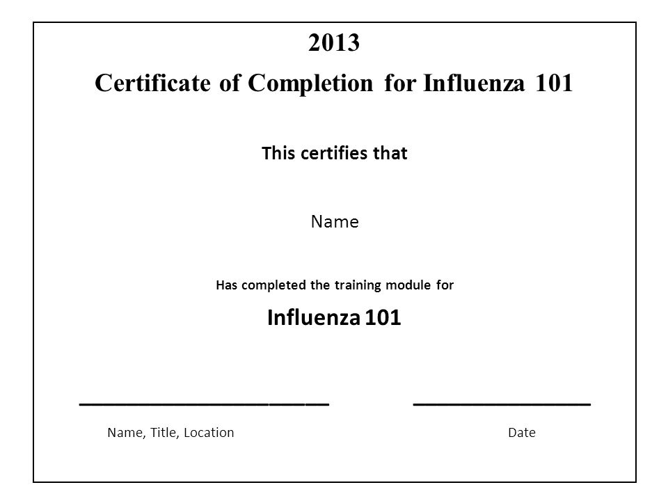 2013 Certificate of Completion for Influenza 101