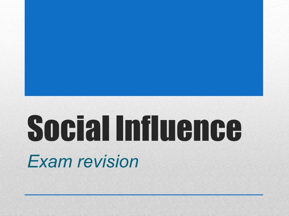 Social Influence Exam revision