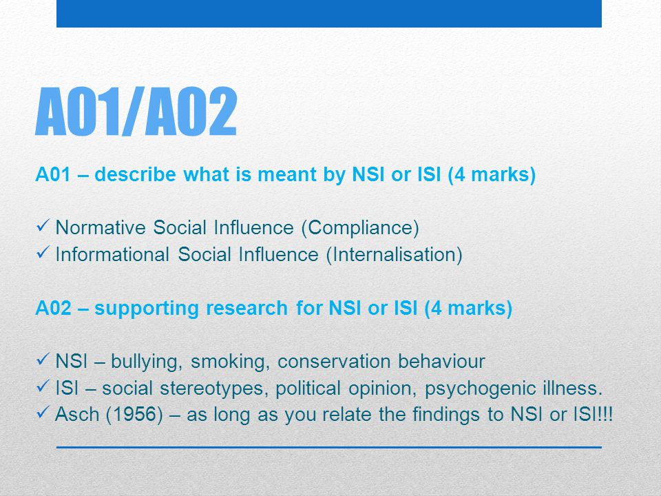 A01/A02 A01 – describe what is meant by NSI or ISI (4 marks)