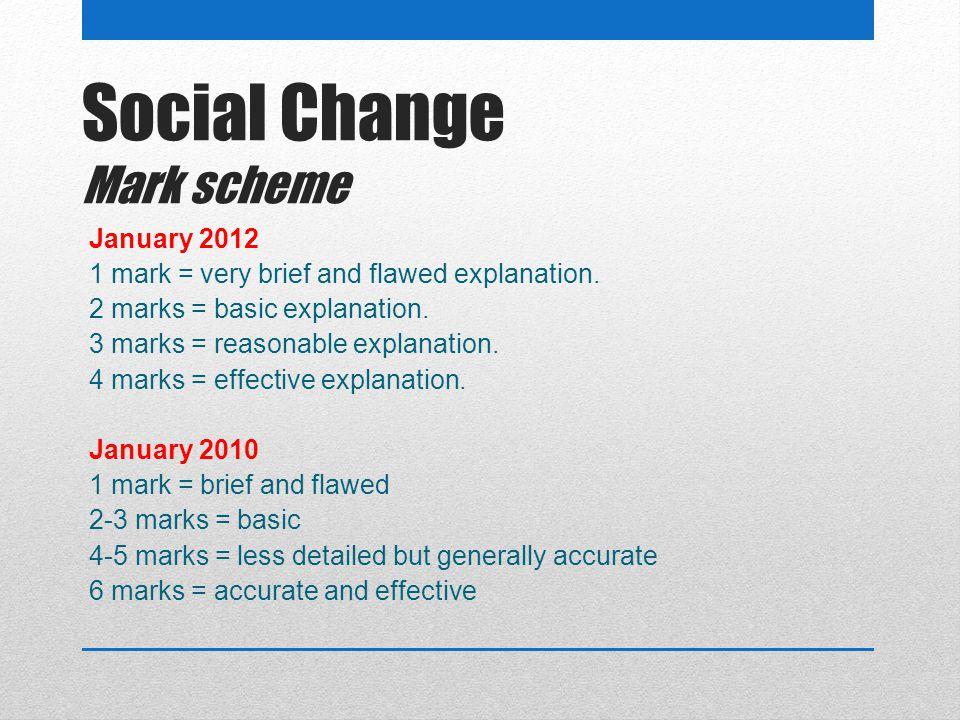 Social Change Mark scheme
