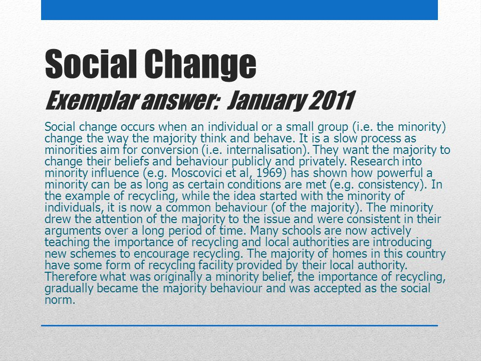 Social Change Exemplar answer: January 2011