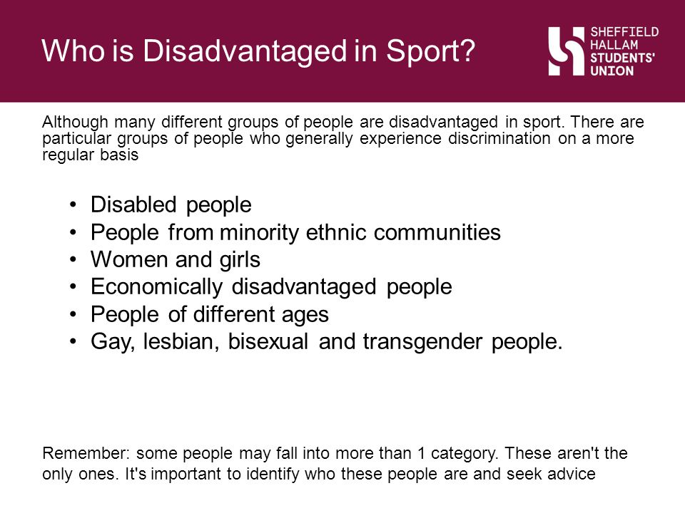 Who is Disadvantaged in Sport