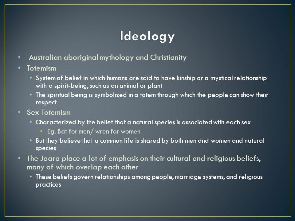 Ideology Australian aboriginal mythology and Christianity Totemism