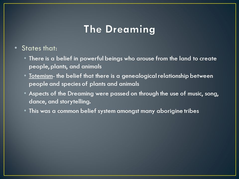 The Dreaming States that: