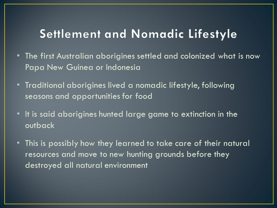Settlement and Nomadic Lifestyle