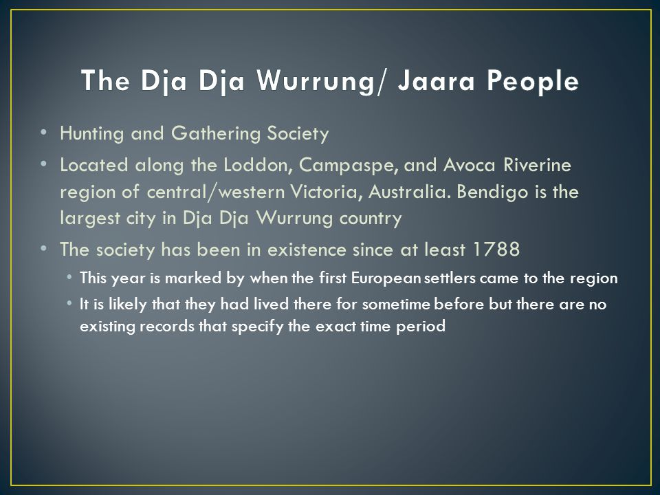 The Dja Dja Wurrung/ Jaara People