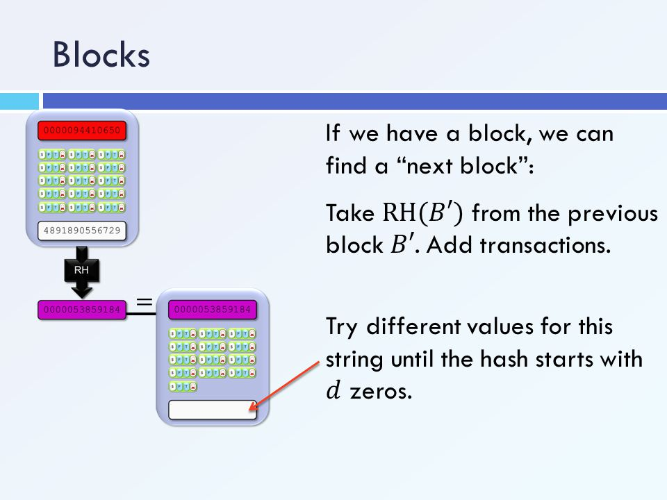 Blocks If we have a block, we can find a next block :