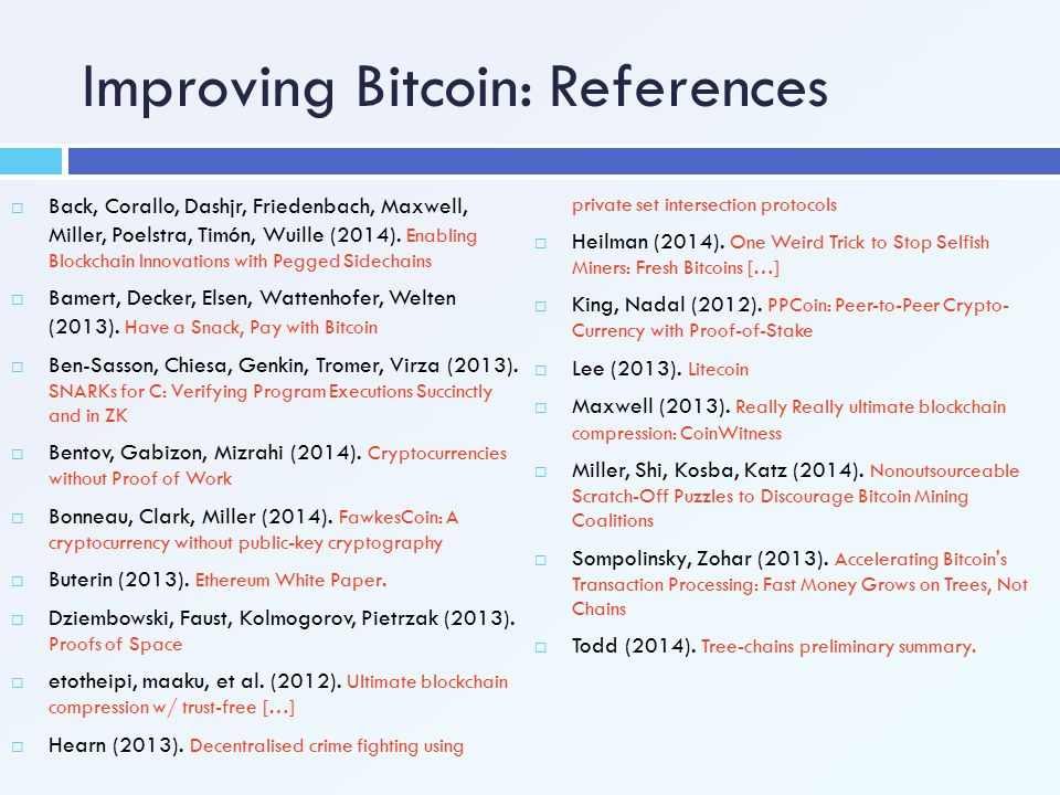 Improving Bitcoin: References
