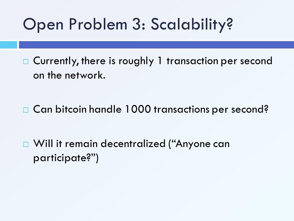 Open Problem 3: Scalability